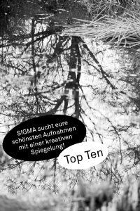 SIGMA sucht eure schönsten Aufnahmen mit einer kreativen Spiegelung! - Die Top Ten